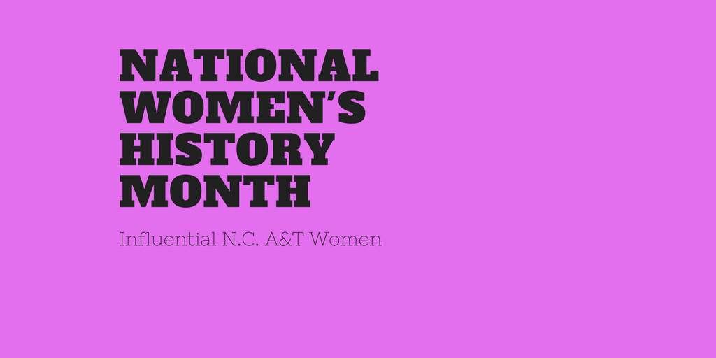 Influential N.C. A&T Women by: Cierra Ivey