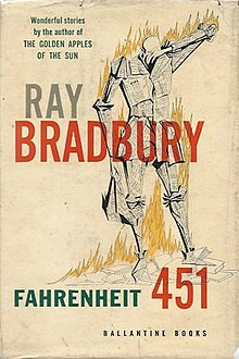 Fahrenheit 451 is a dystopian novel by American writer Ray Bradbury, first published in 1953.