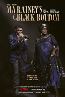 Ma Rainey's Black Bottom is an upcoming American drama film directed by George C. Wolfe and written by Ruben Santiago-Hudson.