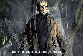 The Friday the 13th series is best known for Jason, a hockey-mask wearing, ax-carrying murderer.